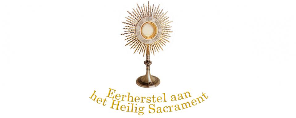 Eerherstel aan het Heilig Sacrament